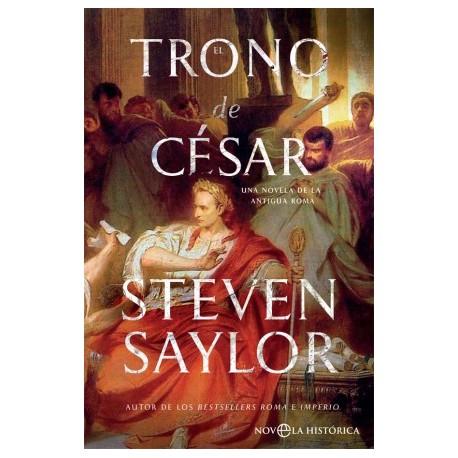 El trono de César. Una novela de la antigua Roma