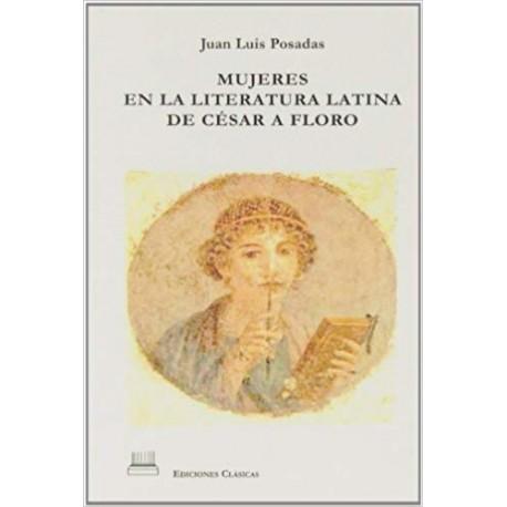 Mujeres en la literatura latina: de César a Floro