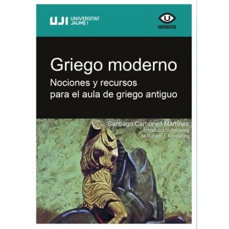 Griego moderno. Nociones y recursos para el aula de griego antiguo