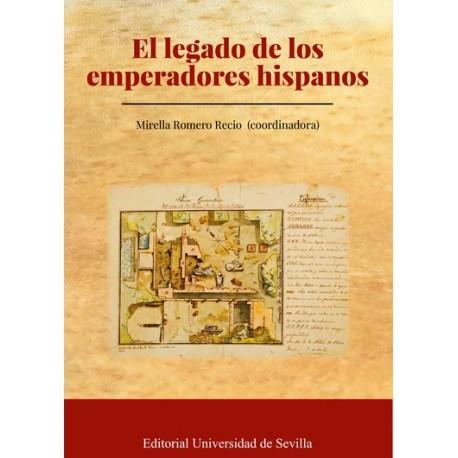 El legado de los emperadores hispanos
