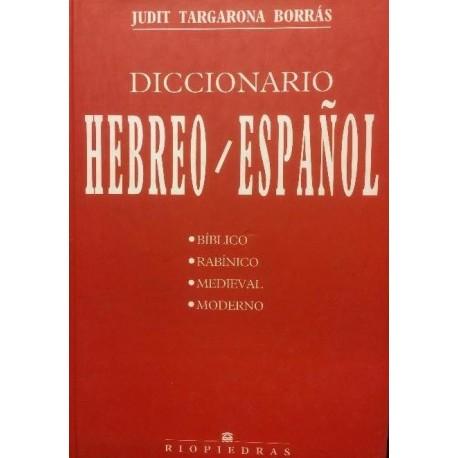 Diccionario Hebreo-Español. Bíblico. Rabínico. Medieval. Moderno.