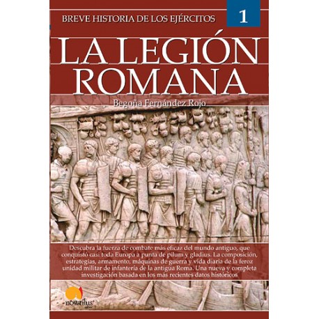 Breve historia de los ejércitos: la legión romana
