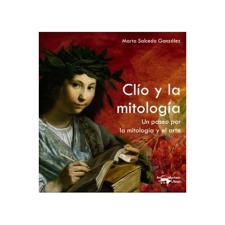 Clío y la mitología. Un paseo por la mitología y el arte