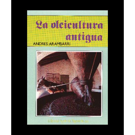 La oleicultura antigua