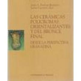 Las cerámicas policromas orientalizantes y del bronce final desde la perspectiva granadina. - Imagen 1