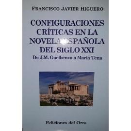 Configuraciones críticas en la novela española del siglo XXI