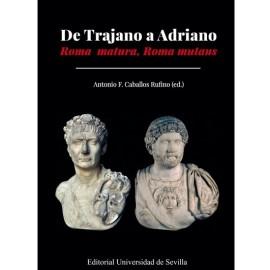 De Trajano a Adriano. Roma matura, Roma mutans
