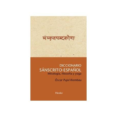 Diccionario Sánscrito-Español. Mitología, filosofía y yoga