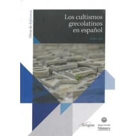 Los cultismos grecolatinos en español