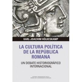 La cultura política de la República romana. un debate historiográfico internacional