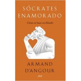 Sócrates enamorado. Cómo se hace un filósofo