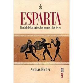 Esparta. Ciudad de las artes, las armas y las leyes