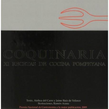 Coquinaria. XI recetas de cocina pompeyana
