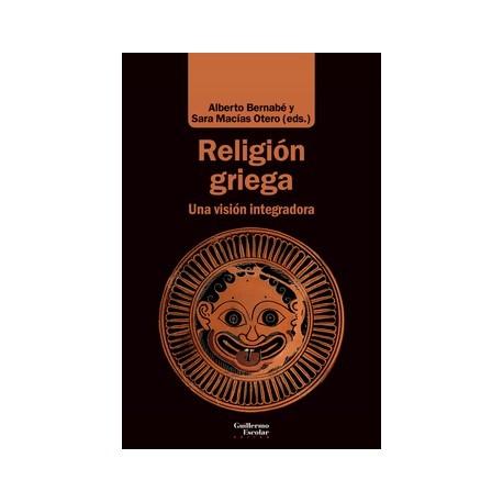 Religión griega. Una visión integradora