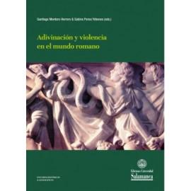 Adivinación y violencia en el mundo romano