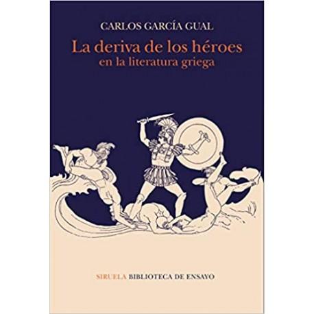 La deriva de los héroes en la literatura griega