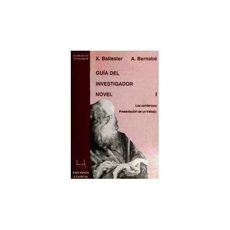 Guía del investigador novel vol. I. Los comienzos. Presentación de un trabajo