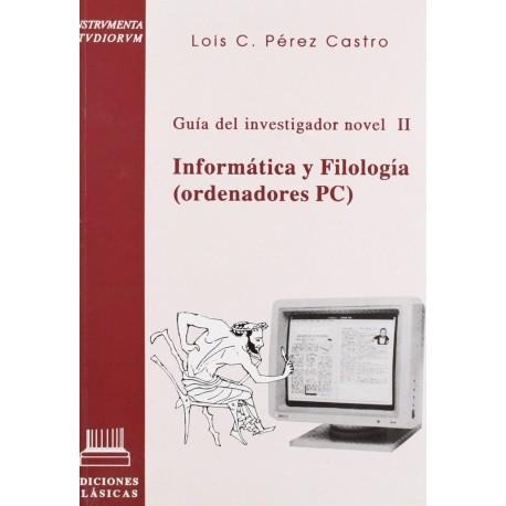 Guía del investigador novel vol. II, Ordenadores PC y Filología Clásica