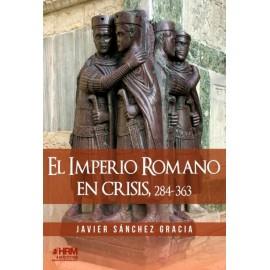 El imperio romano en crisis, 284- 363