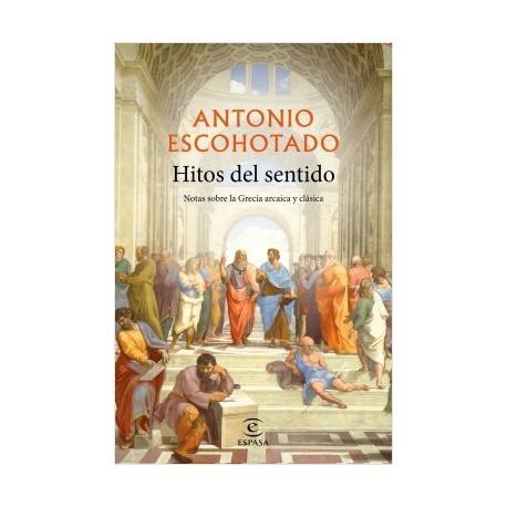 Hitos del sentido. Notas sobre la Grecia arcaica y clásica