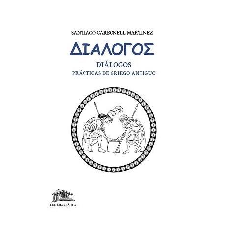 DIÁLOGOS. Prácticas de Griego Antiguo