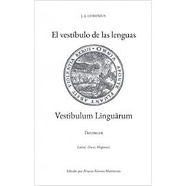 El vestíbulo de las lenguas.: Vestibulum linguarum