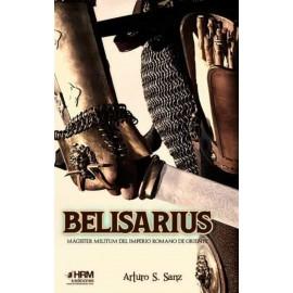 Belisarius. Magiaster militum del imperio romano de Oriente