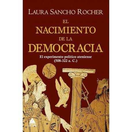 El nacimiento de la democracia. El experimento político ateniense ( 508-322 a.C.)