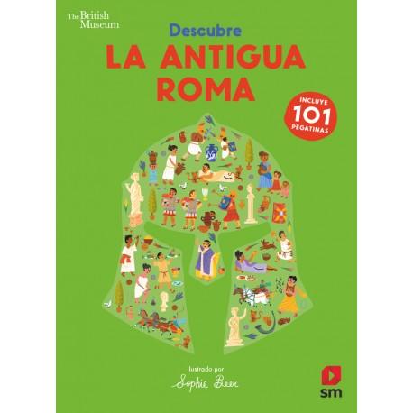 Descubre la Antigua Roma. Incluye 101 pegatinas