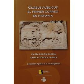 Cursus Publicus. El primer correo en Hispania