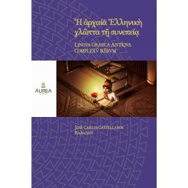 LINGVA GRAECA ANTĪQVA COMPLEX RĒRVM. La lengua griega antigua por contexto