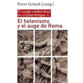 El helenismo y el auge de Roma. El mundo mediterráneo en la Edad Antigua, II