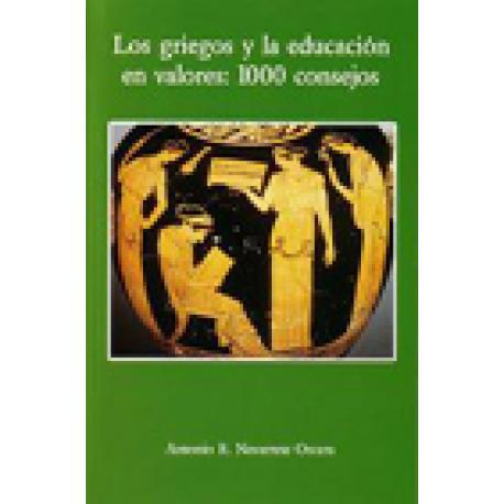 Los griegos y la educación en valores: 1000 consejos.