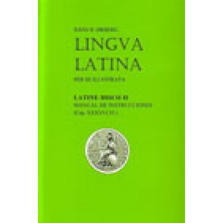 Lingua latina per se illustrata. Latine disco II(Aprendo Latín) Manual del alumno