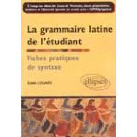 La grammaire latine de l étudiant : Fiches pratiques de syntaxe - Imagen 1