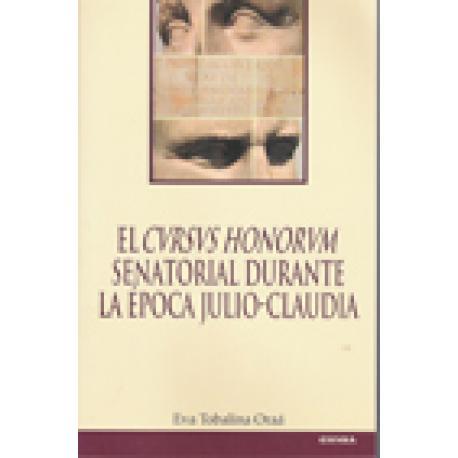 El cursus Honorum senatorial durante la epoca Julio-Claudia