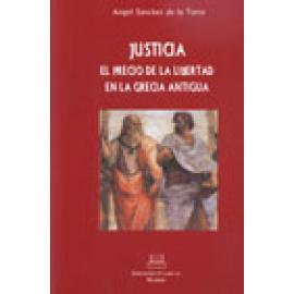 Justicia. El precio de la libertad en la Grecia clásica - Imagen 1