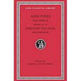 Ausonius, II, Poems 18-20. Paulinus Pellaeus: Eucharisticus - Imagen 1