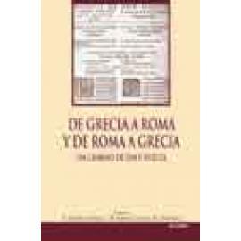 De Grecia a Roma y de Roma a Grecia. Un camino de ida y vuelta. - Imagen 1