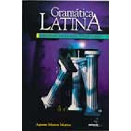 Gramática latina. Ejercicios. Antología. Vocabulario