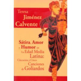 Sátira, Amor, y Humor en la Edad Media Latina . Cincuenta y Cinco Canciones de Goliardos - Imagen 1