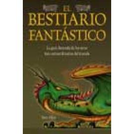 El Bestiario Fantástico. La guía ilustrada de los seres más extraordinarios del mundo - Imagen 1
