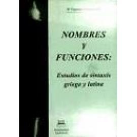 Nombres y funciones. Estudios de sintaxis griega y latina - Imagen 1