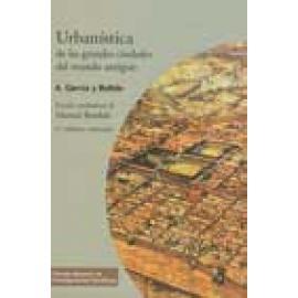 Urbanística de las grandes ciudades del mundo antiguo 3ª edición renovada - Imagen 1