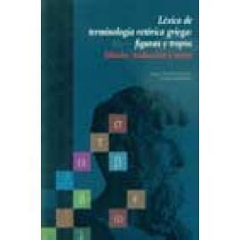 Léxico de terminología retórica griega: Figuras y tropos - Imagen 1