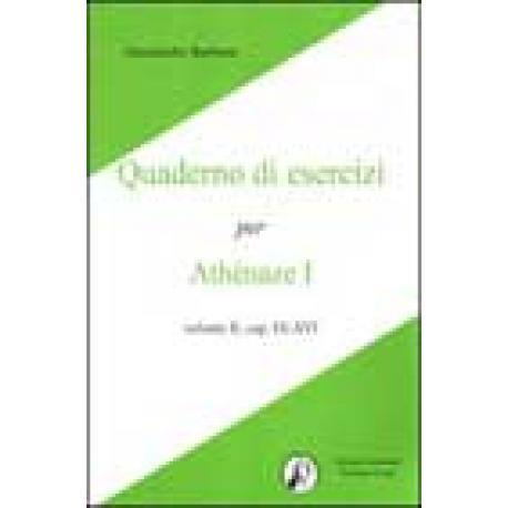 Quaderno di esercizi per Athènaze I. Vol. II, cap. IX-XVI.
