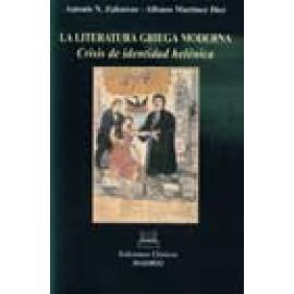 La literatura griega moderna. Crisis de identidad helénica - Imagen 1