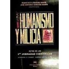 Humanismo y milicia - Imagen 1