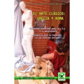 El arte clásico: Grecia y Roma - Imagen 1