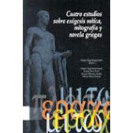 Cuatro estudios sobre exégesis mítica, mitografía y novelas griegas - Imagen 1